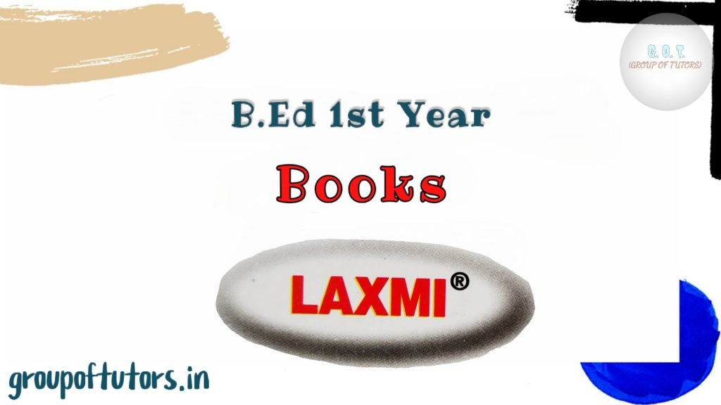 Laxmi Publication Books B.Ed 1st year