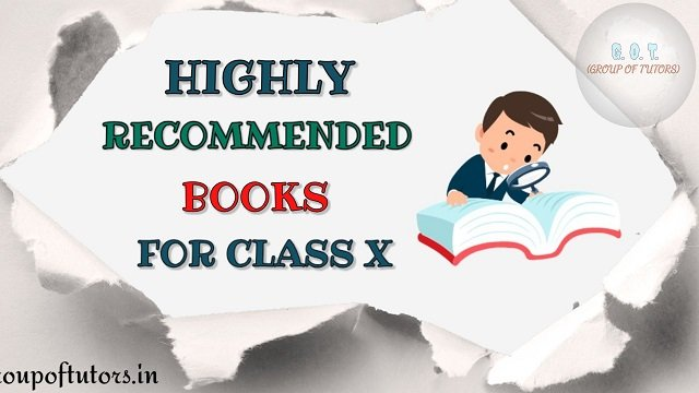 Highly Recommended Books For Class 10th