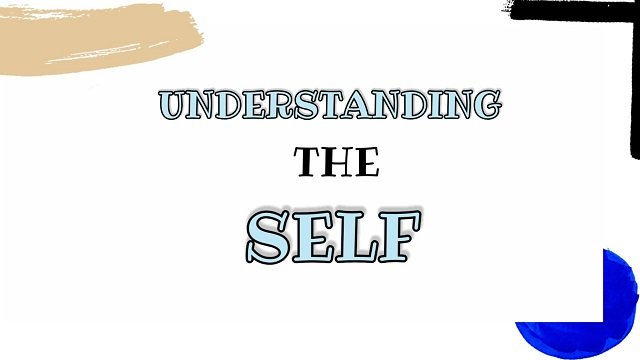 Understanding The Self File pdf for B.Ed