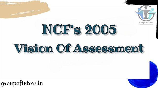 NCF's 2005 Vision of Assessment